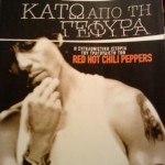 'Under The Bridge' Anthony Kiedis Scar Tissue cover from Greece