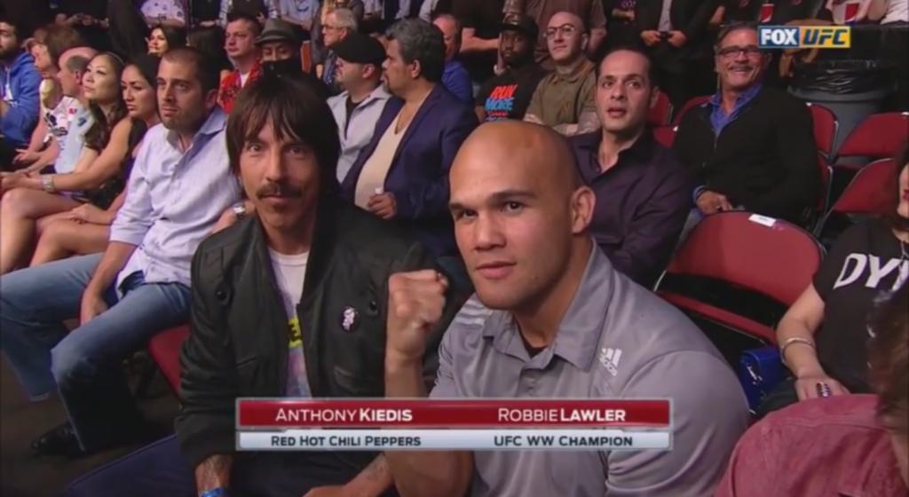 Anthony Kiedis & Robbie Lawler